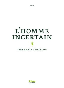 l'homme incertain